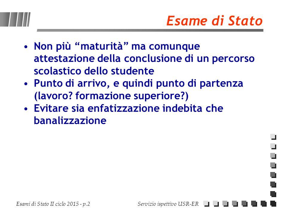 Esame di Stato Non più maturità ma comunque attestazione della conclusione di un percorso scolastico dello studente.