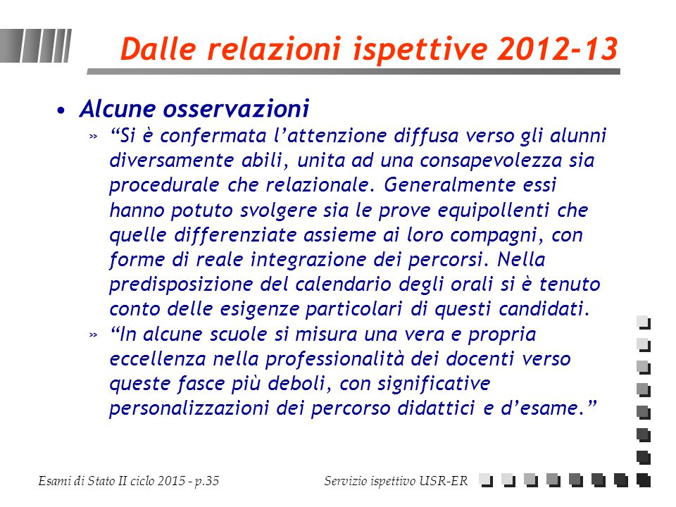 Dalle relazioni ispettive 2012-13