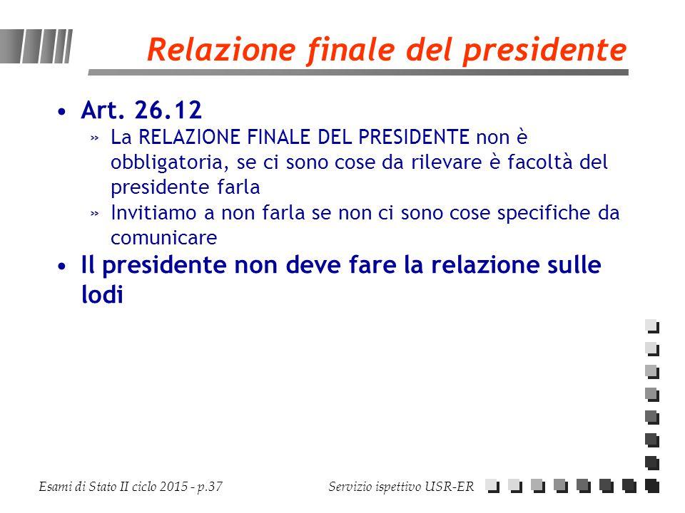 Relazione finale del presidente