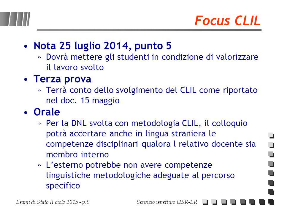 Focus CLIL Nota 25 luglio 2014, punto 5 Terza prova Orale