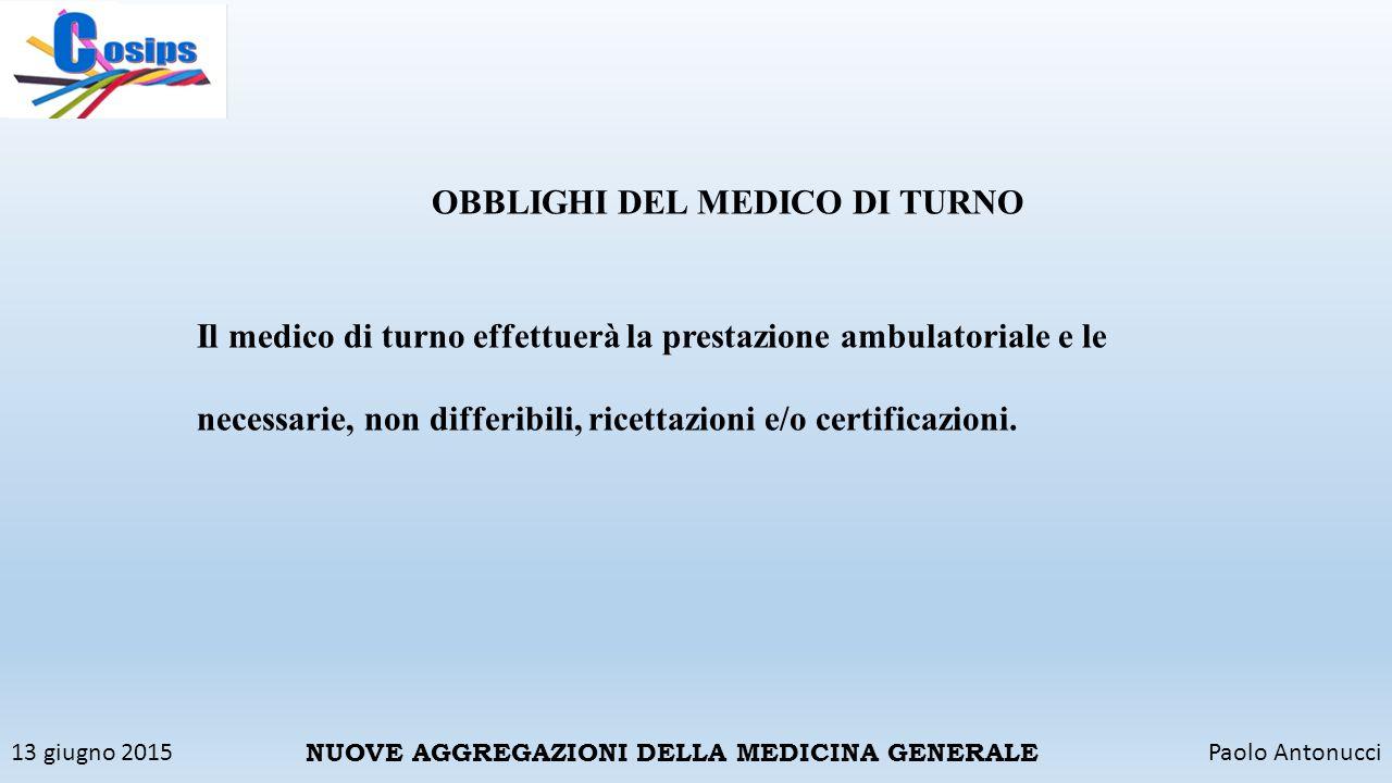 OBBLIGHI DEL MEDICO DI TURNO