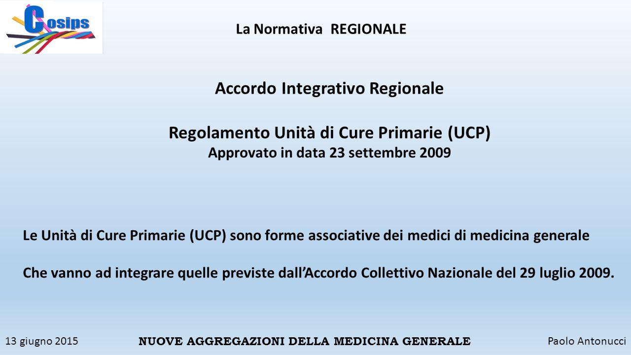Accordo Integrativo Regionale Regolamento Unità di Cure Primarie (UCP)