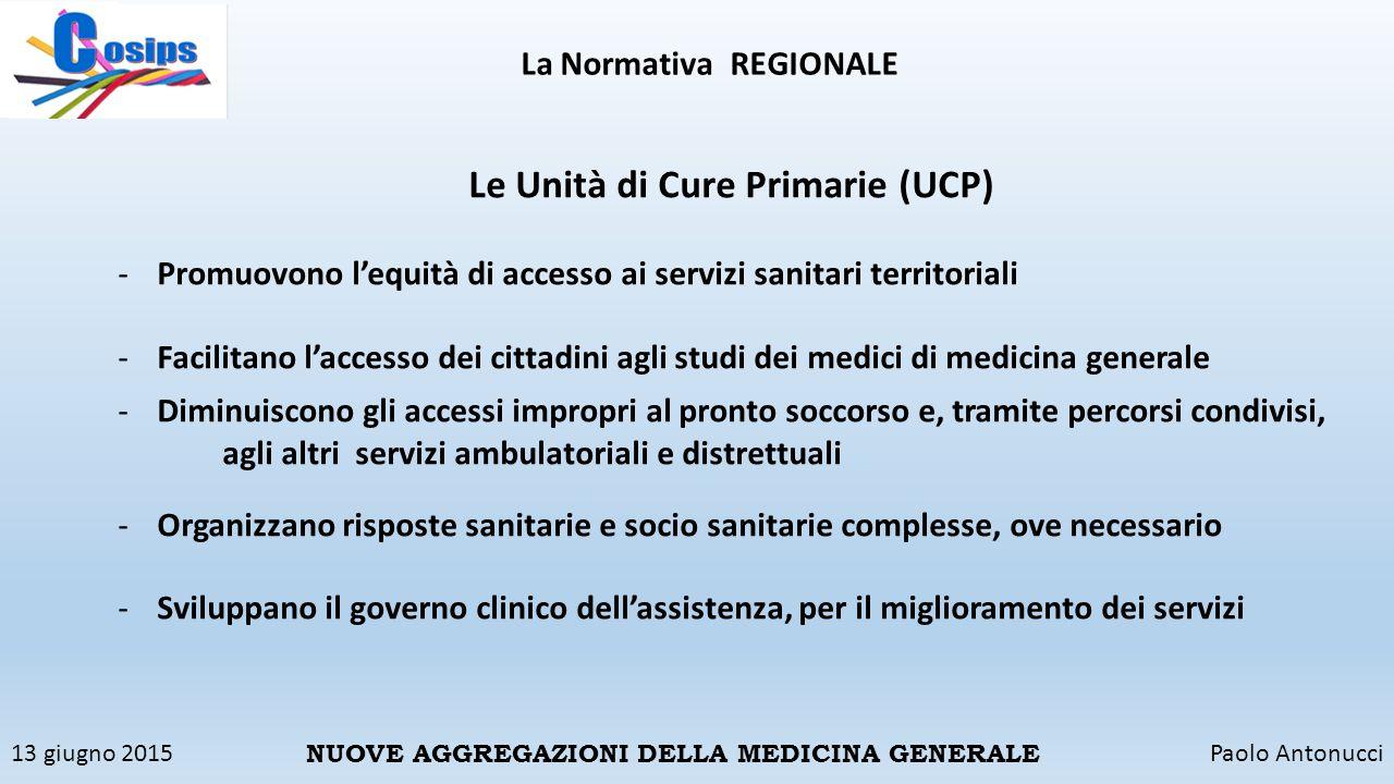 Le Unità di Cure Primarie (UCP)