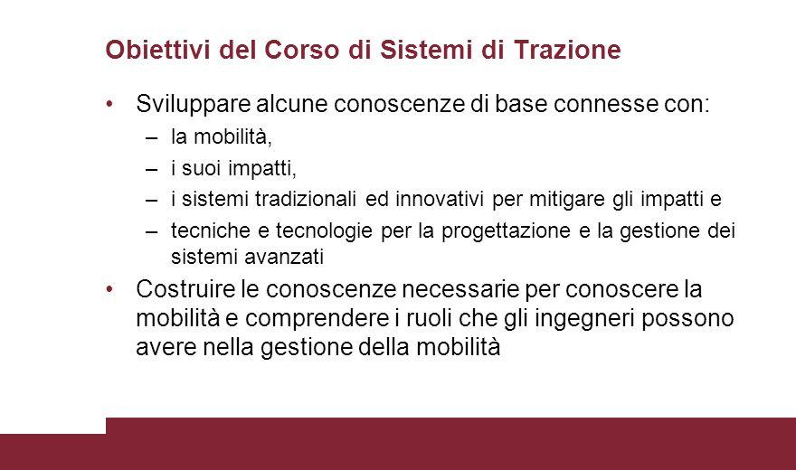 Obiettivi del Corso di Sistemi di Trazione