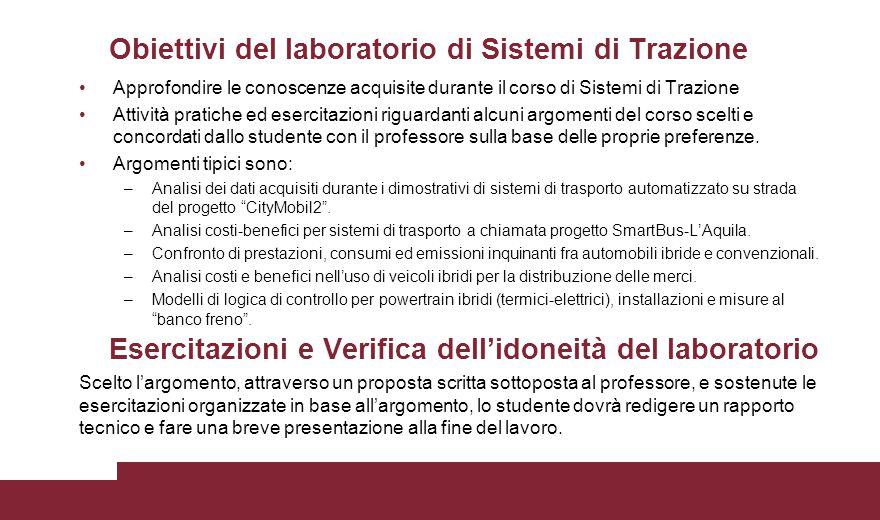 Obiettivi del laboratorio di Sistemi di Trazione