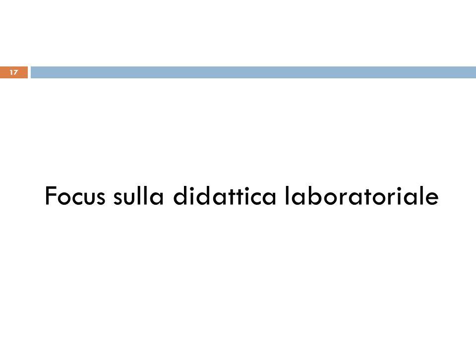 Focus sulla didattica laboratoriale