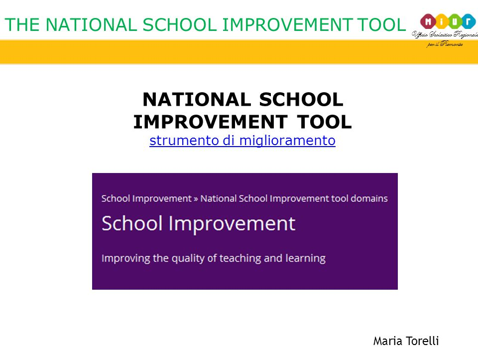 THE NATIONAL SCHOOL IMPROVEMENT TOOL