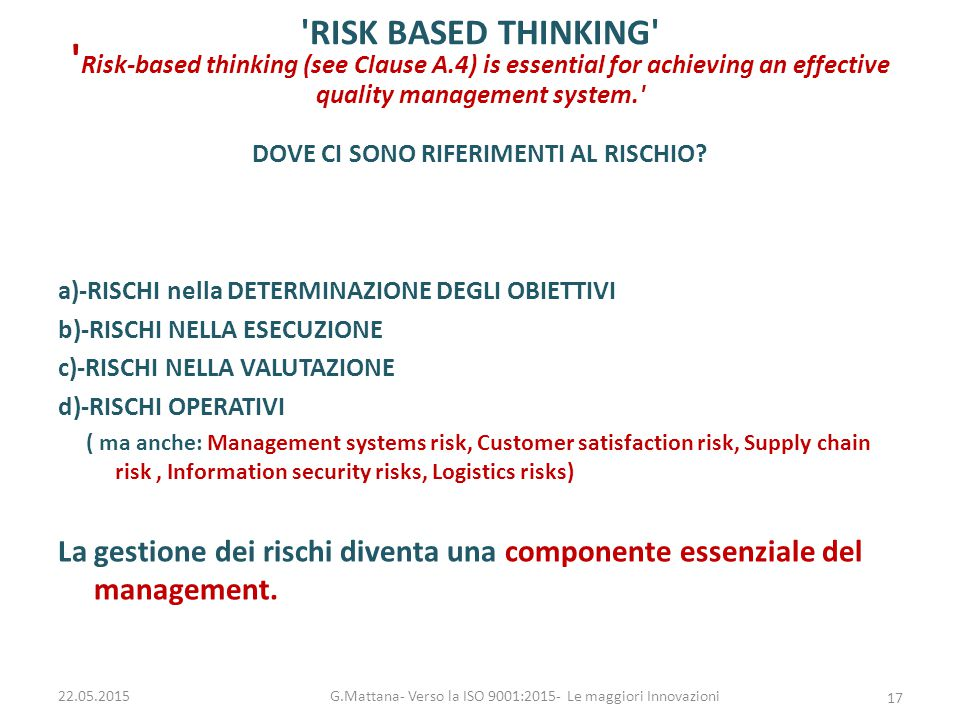 G.Mattana- Verso la ISO 9001:2015- Le maggiori Innovazioni