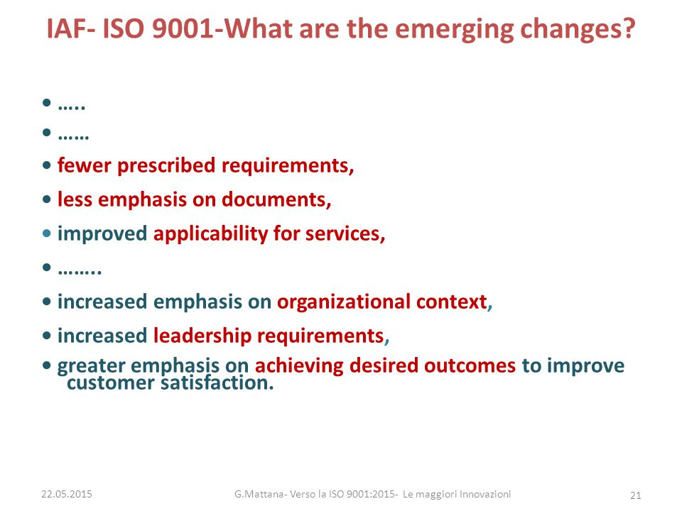IAF- ISO 9001-What are the emerging changes