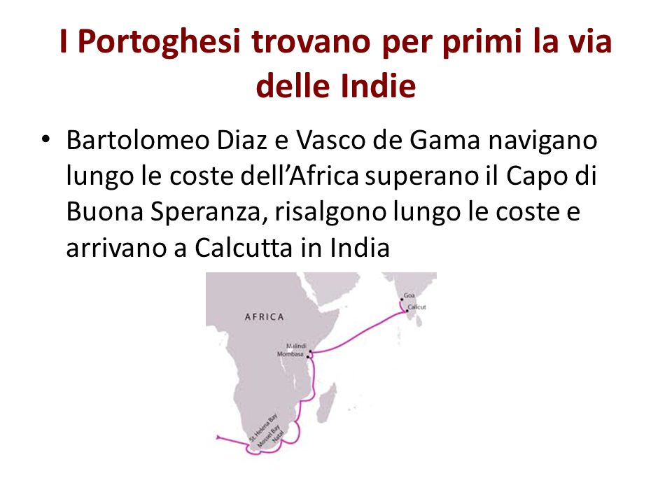 I Portoghesi trovano per primi la via delle Indie