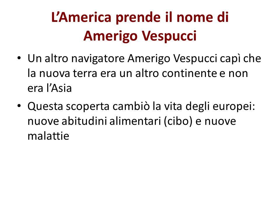 L'America prende il nome di Amerigo Vespucci