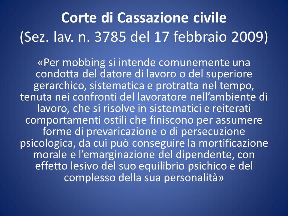 Corte di Cassazione civile (Sez. lav. n. 3785 del 17 febbraio 2009)