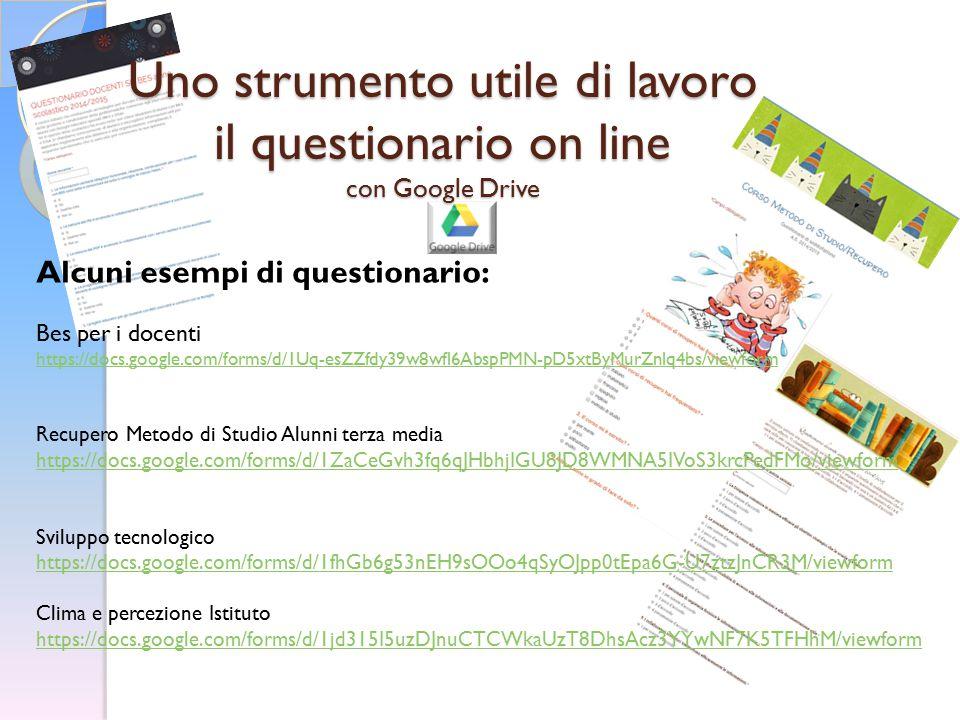 Uno strumento utile di lavoro il questionario on line con Google Drive