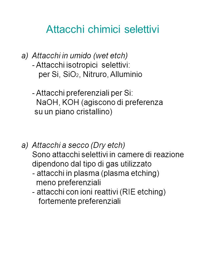 Attacchi chimici selettivi