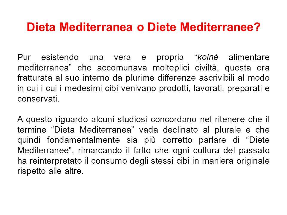Dieta Mediterranea o Diete Mediterranee