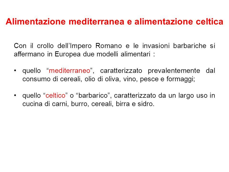 Alimentazione mediterranea e alimentazione celtica