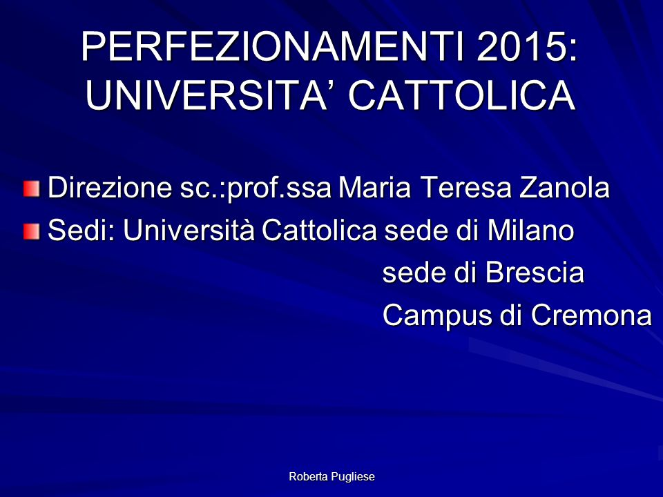 PERFEZIONAMENTI 2015: UNIVERSITA' CATTOLICA