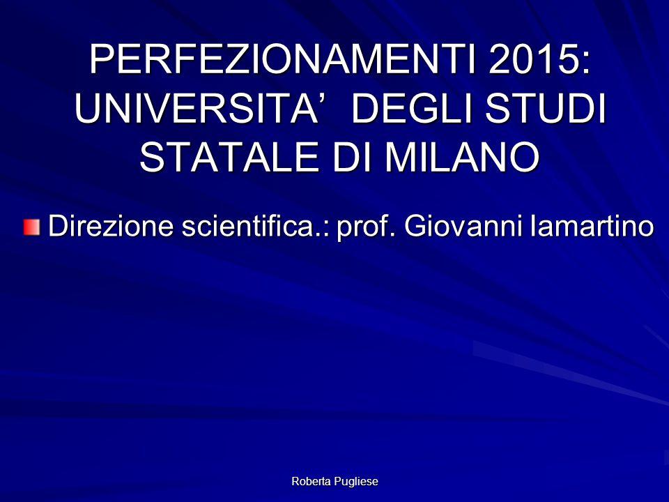 PERFEZIONAMENTI 2015: UNIVERSITA' DEGLI STUDI STATALE DI MILANO