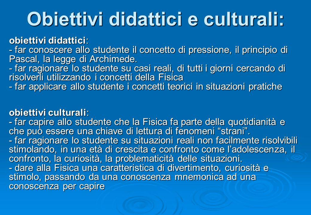 Obiettivi didattici e culturali: