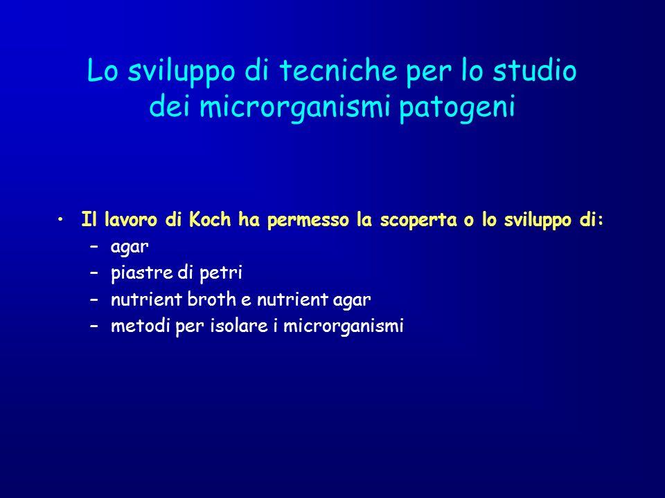 Lo sviluppo di tecniche per lo studio dei microrganismi patogeni