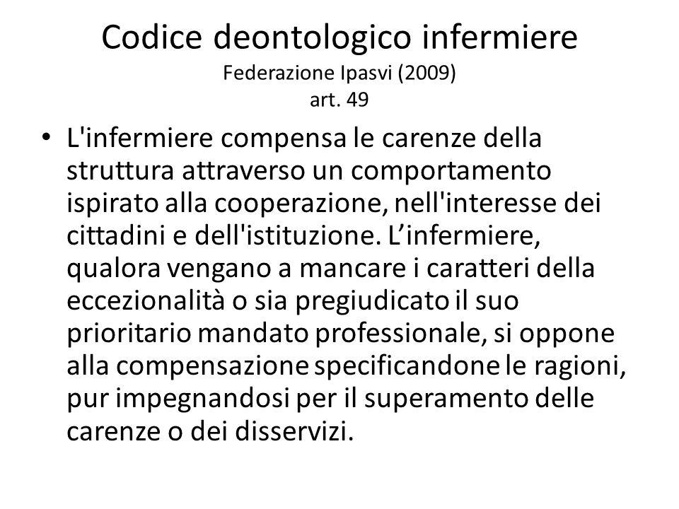 Codice deontologico infermiere Federazione Ipasvi (2009) art. 49
