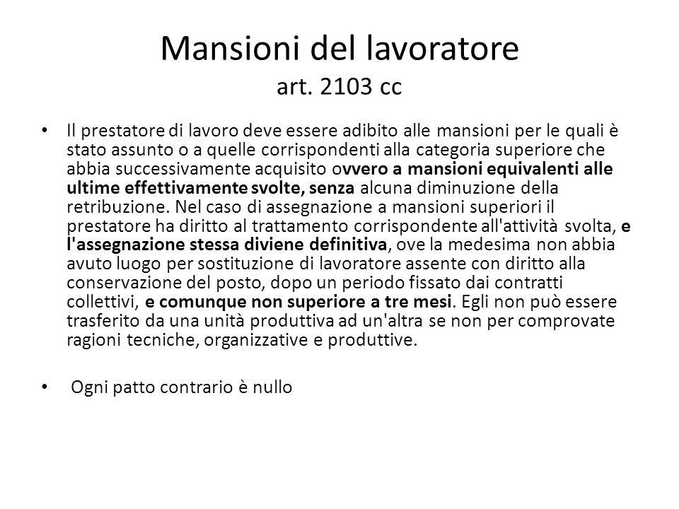 Mansioni del lavoratore art. 2103 cc