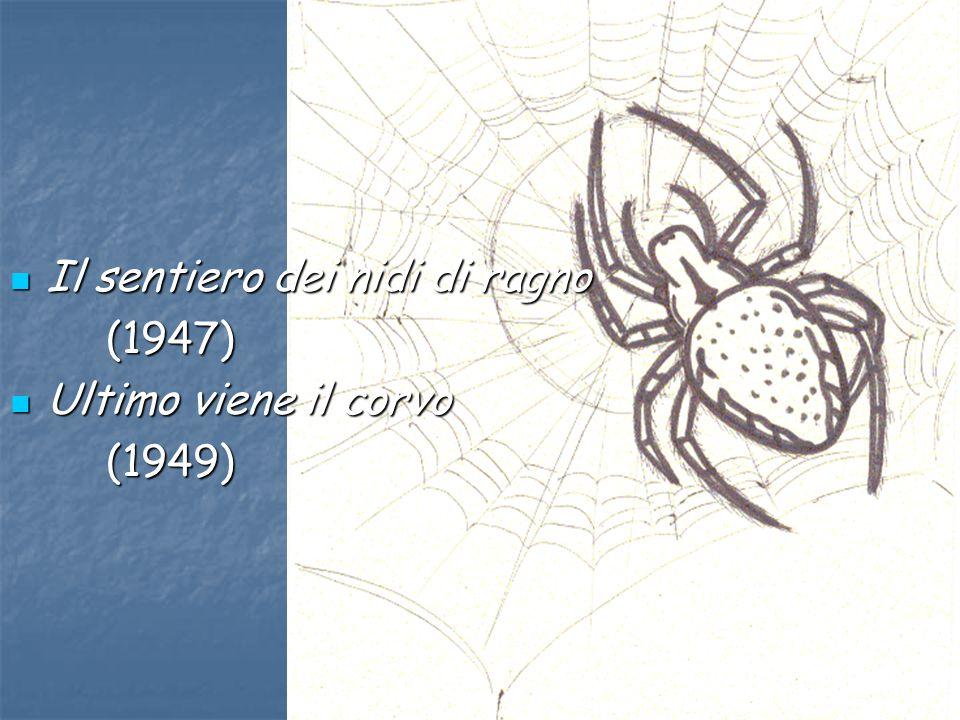 I temi e lo stile di italo calvino ppt video online for Il sentiero dei nidi di ragno