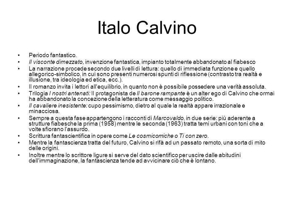 Italo Calvino Periodo fantastico.