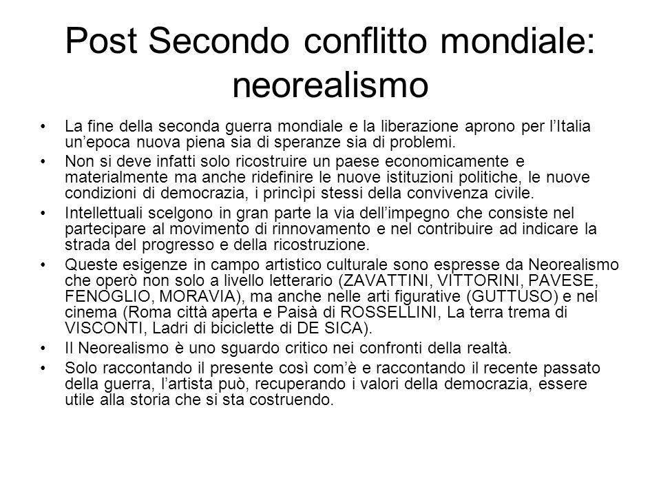 Post Secondo conflitto mondiale: neorealismo