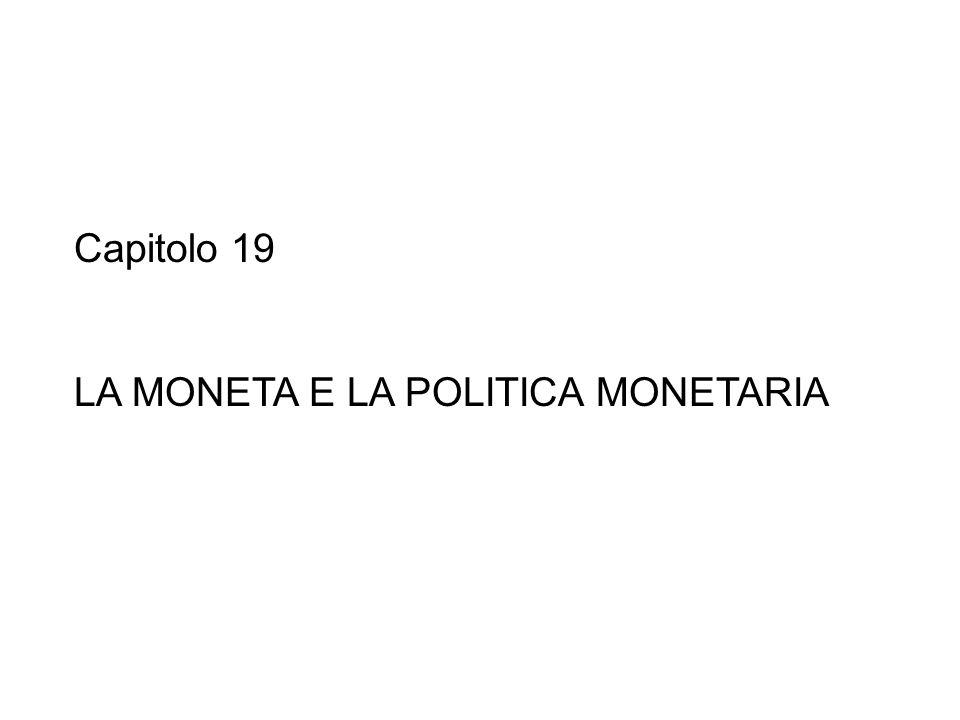 LA MONETA E LA POLITICA MONETARIA