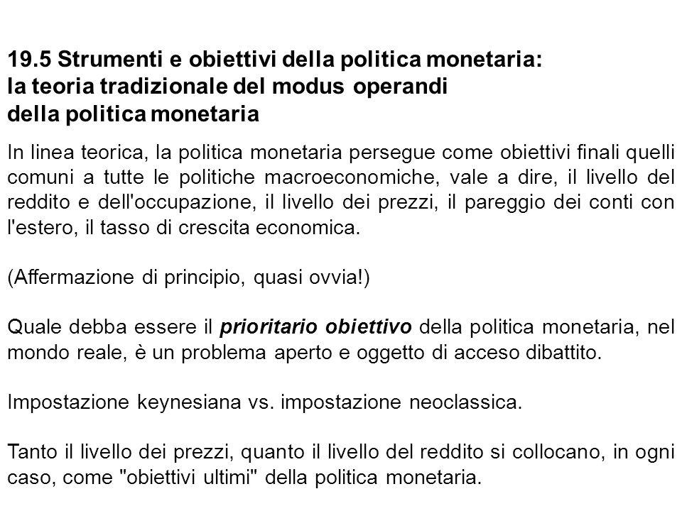 19.5 Strumenti e obiettivi della politica monetaria: