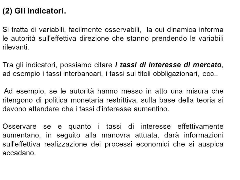 (2) Gli indicatori.
