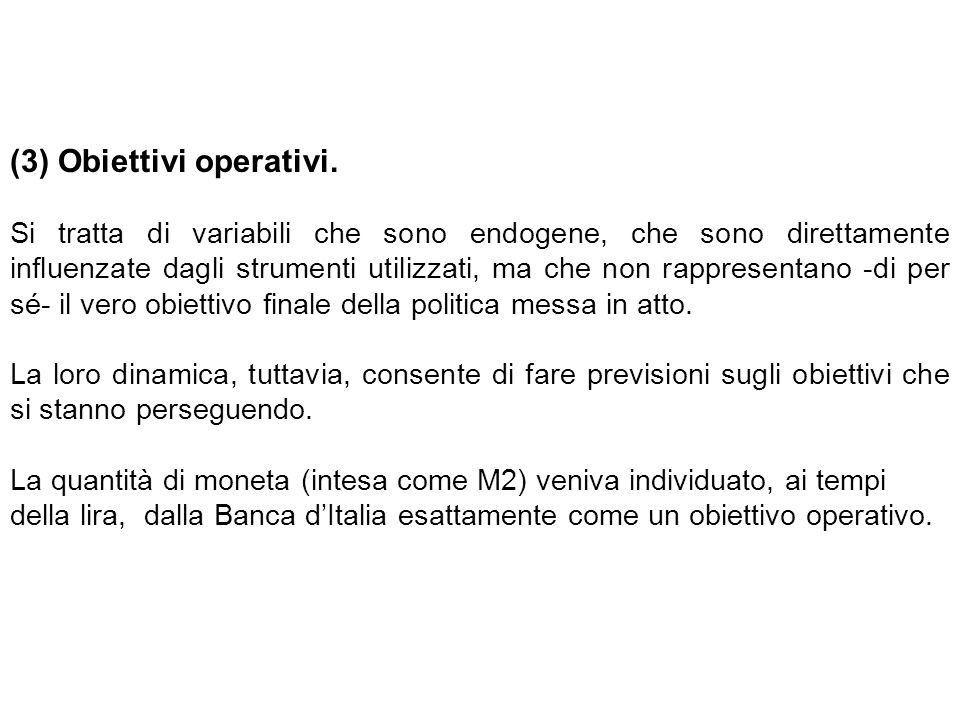 (3) Obiettivi operativi.