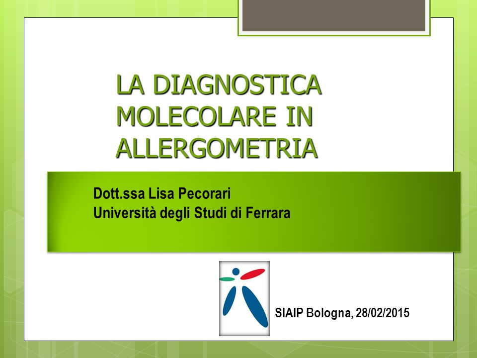 LA DIAGNOSTICA MOLECOLARE IN ALLERGOMETRIA