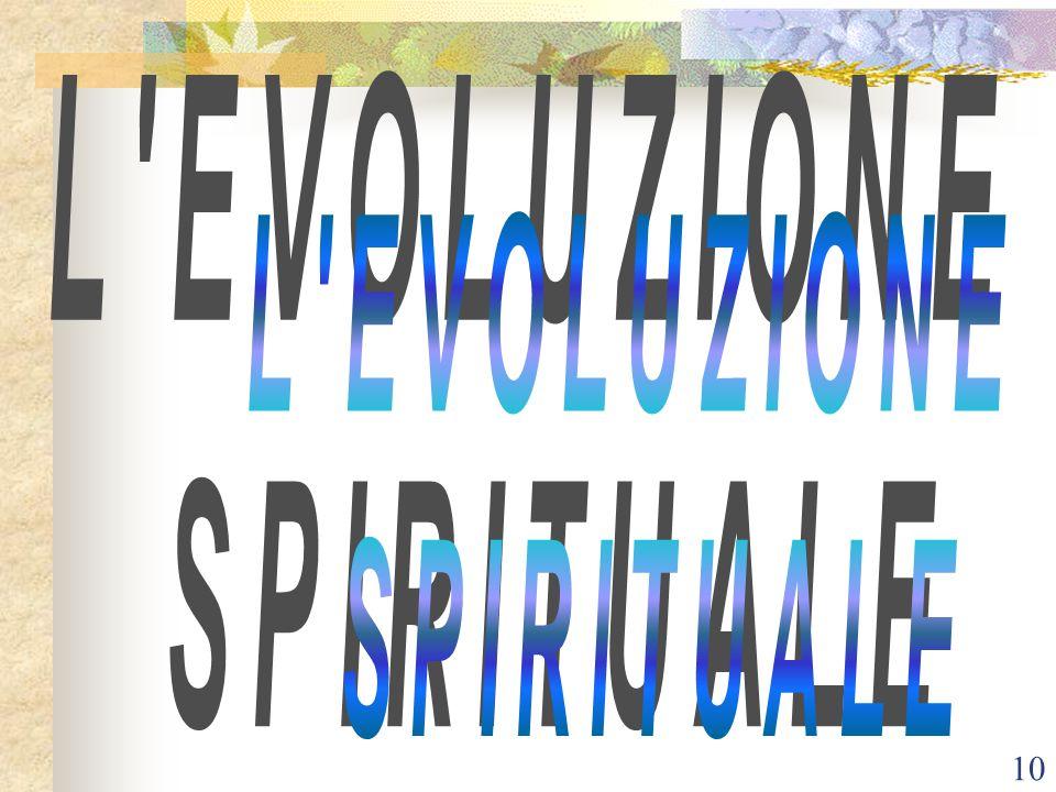 L EVOLUZIONE SPIRITUALE