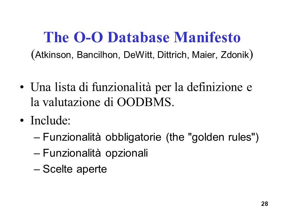 The O-O Database Manifesto (Atkinson, Bancilhon, DeWitt, Dittrich, Maier, Zdonik)
