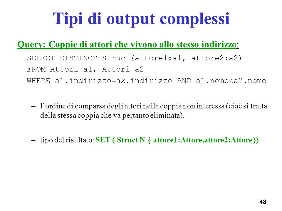 Tipi di output complessi