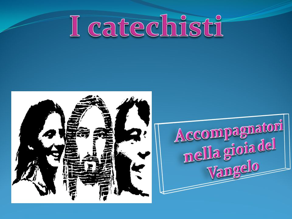 Accompagnatori nella gioia del Vangelo