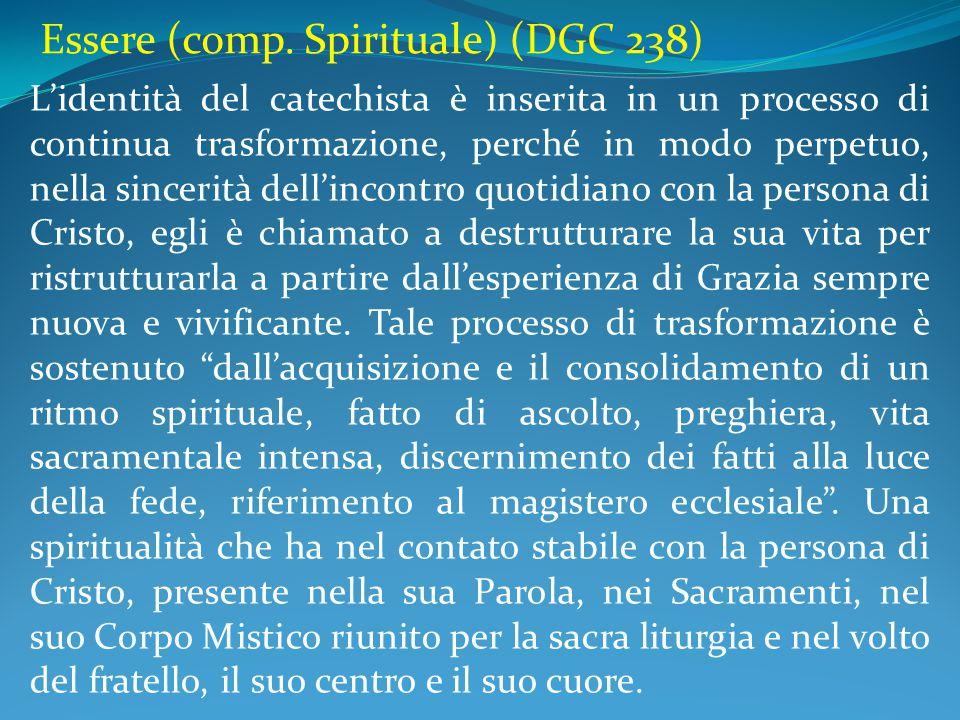 Essere (comp. Spirituale) (DGC 238)