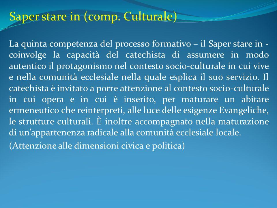 Saper stare in (comp. Culturale)