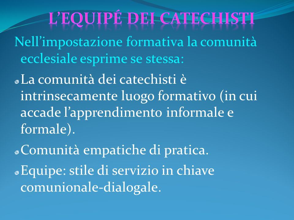 L'equipé dei catechisti