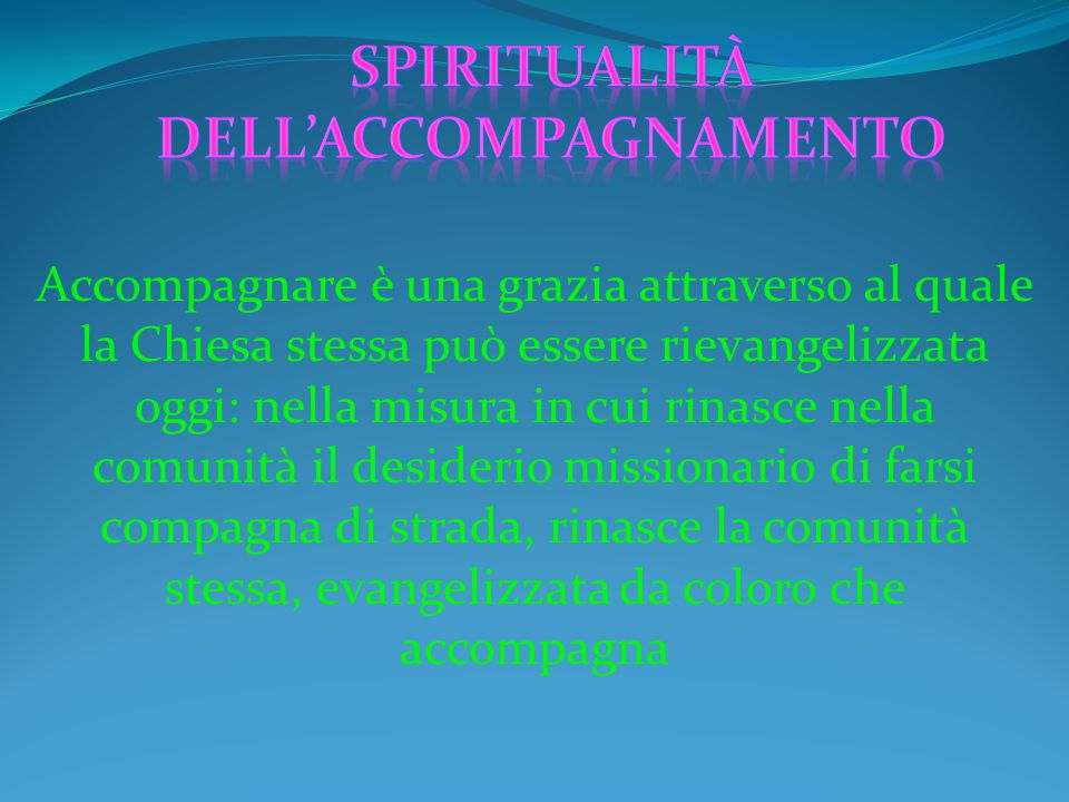 Spiritualità dell'accompagnamento