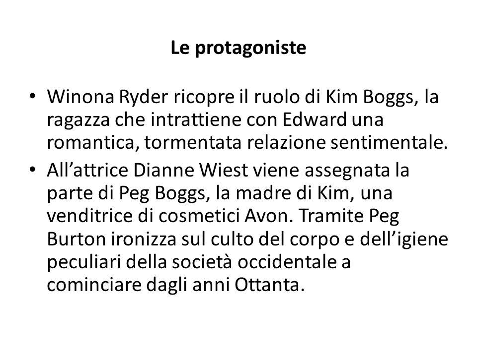 Le protagoniste Winona Ryder ricopre il ruolo di Kim Boggs, la ragazza che intrattiene con Edward una romantica, tormentata relazione sentimentale.