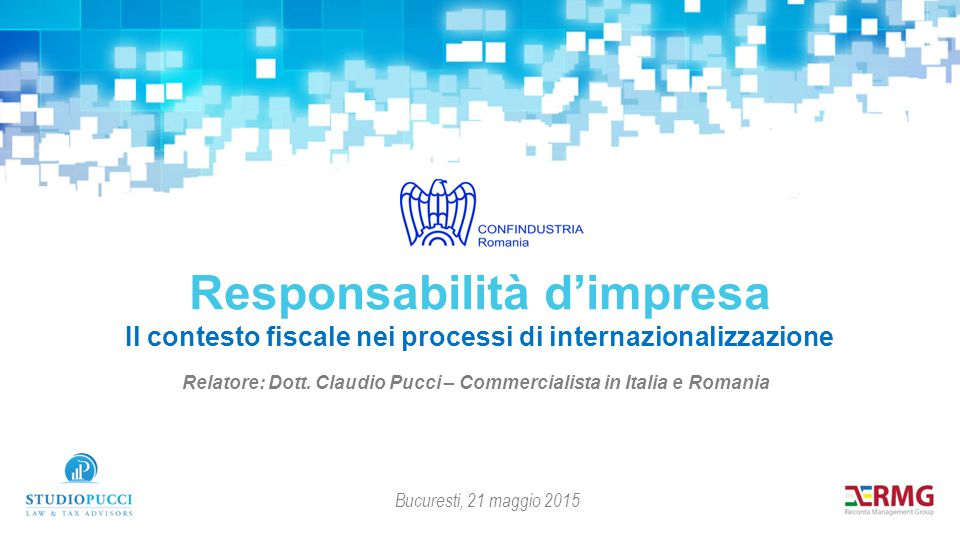 Relatore: Dott. Claudio Pucci – Commercialista in Italia e Romania
