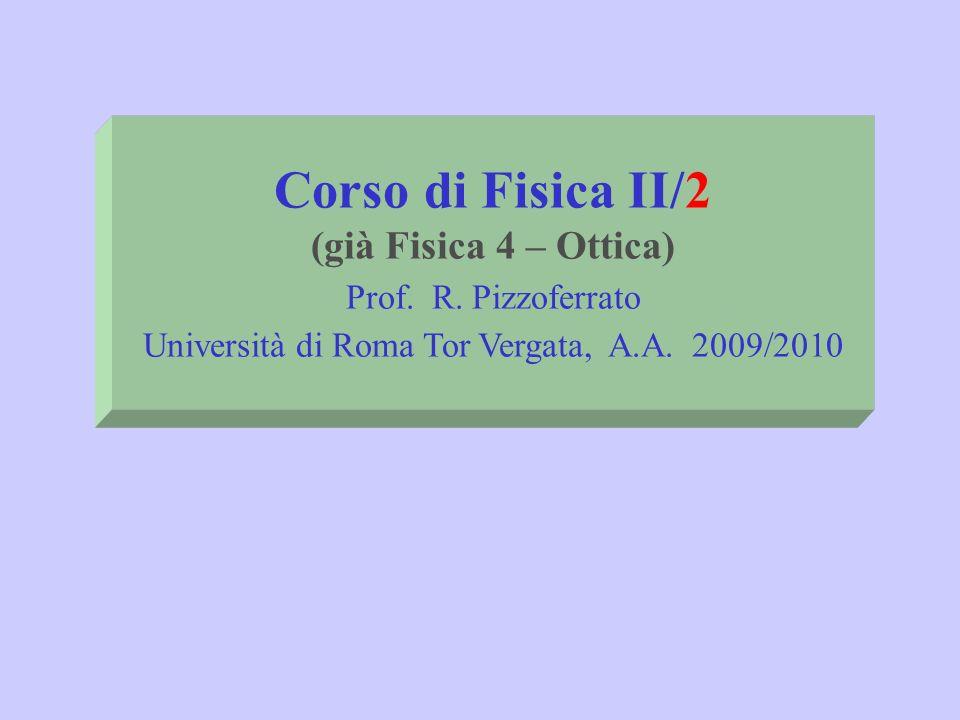 Università di Roma Tor Vergata, A.A. 2009/2010