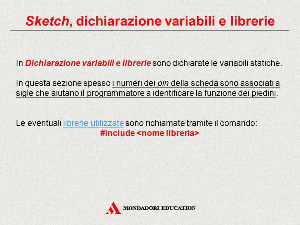 Sketch, dichiarazione variabili e librerie