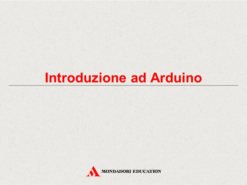 Introduzione ad Arduino