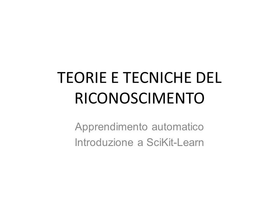 TEORIE E TECNICHE DEL RICONOSCIMENTO