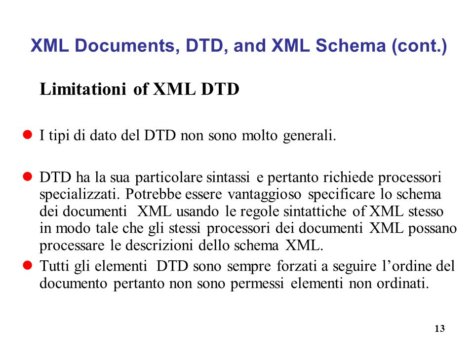 XML Documents, DTD, and XML Schema (cont.)