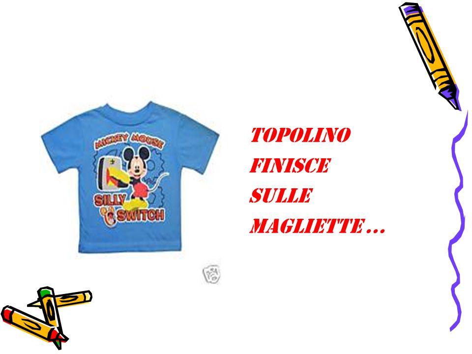 TOPOLINO FINISCE SULLE MAGLIETTE …